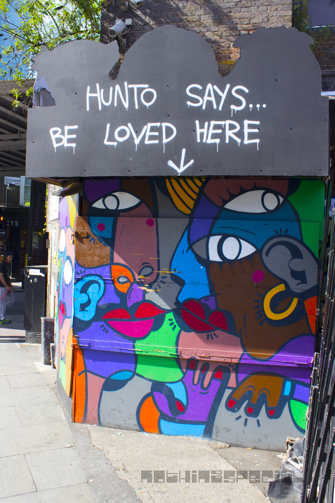 Hunto Says... Be Loved Here, Camden